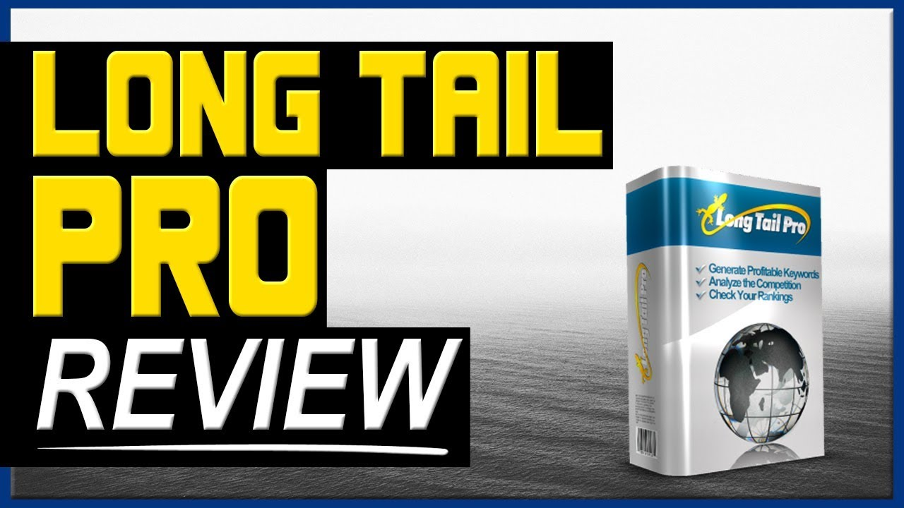 LONG TAIL PRO-THE BEST KEYWORD RESEARCH TOOL (REVIEW)